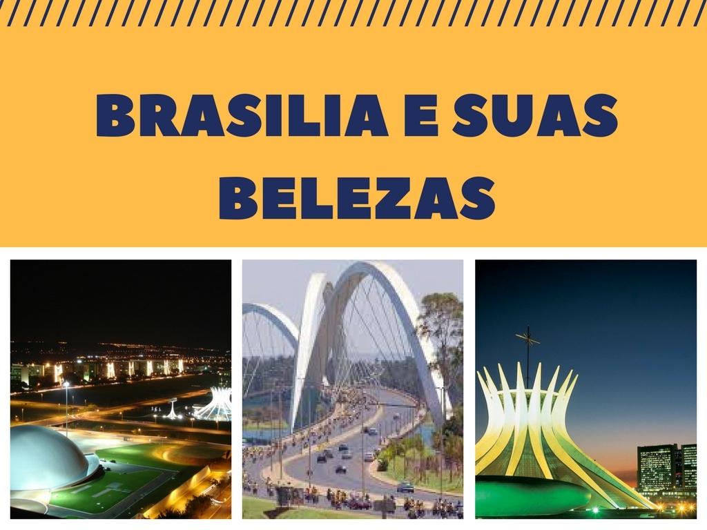 as maravilhas de Brasília