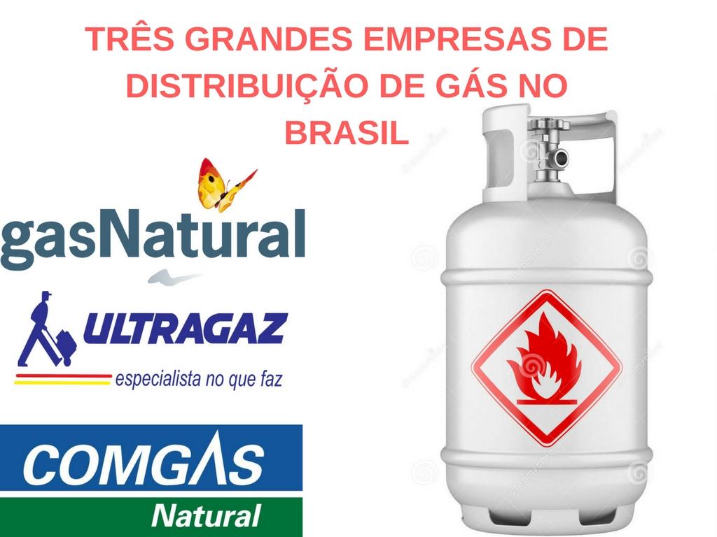Tres grandes empresas de distribuição de gás no Brasil, Gas Natural Fenosa, Ultragaz, Comgas Natural