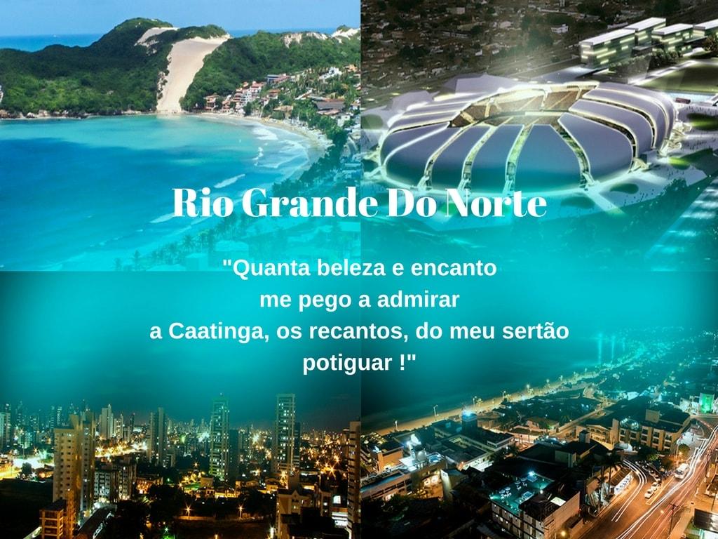 Rio Grande Do Norte, Beleza e encanto me pego a admirar