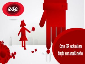 EDP apresenta-se como uma empresa que tem como objetivo e mão caminhada as novas gerações