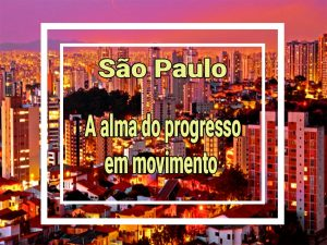 São Paulo iluminado como uma cidade que está em seu pico, com o progresso e desenvolvimento