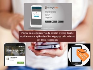 Pague com o aplicativo Recargapay todas suas contas de serviços, incluindo os serviços Cemig