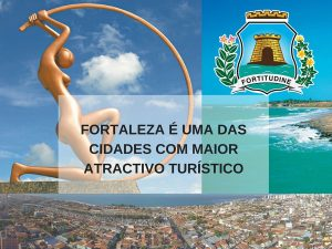 Fortaleza é uma das cidades com maior atractivo turístico