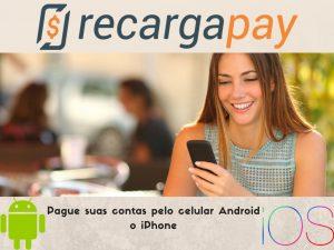 Pague suas contas pelo celular Android o iPhone