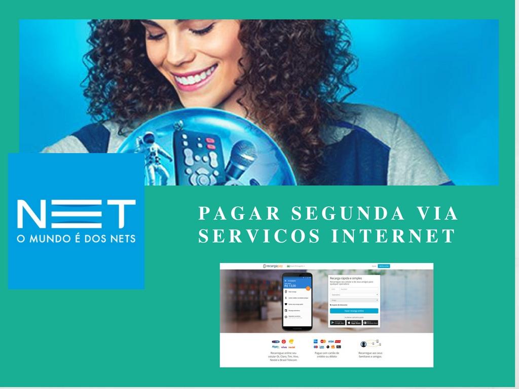 Pagar segunda via de serviços internet Net Rio de Janeiro e Sao Paulo