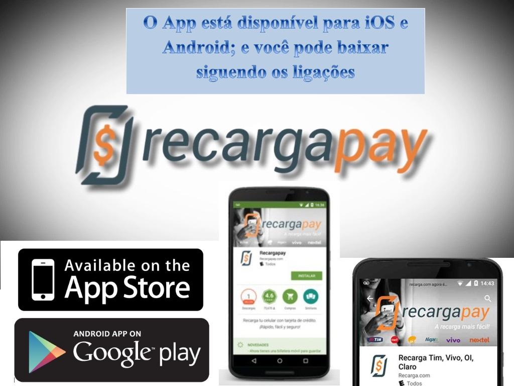 Baixe o aplicativo Recargapay para iOS e para Android e pague suas contas pelo celular