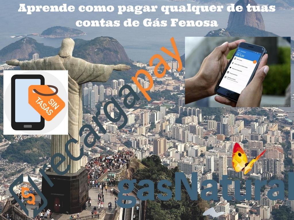 Paga tua segunda via de Gás Fenosa desde Rio de Janeiro pelo celular