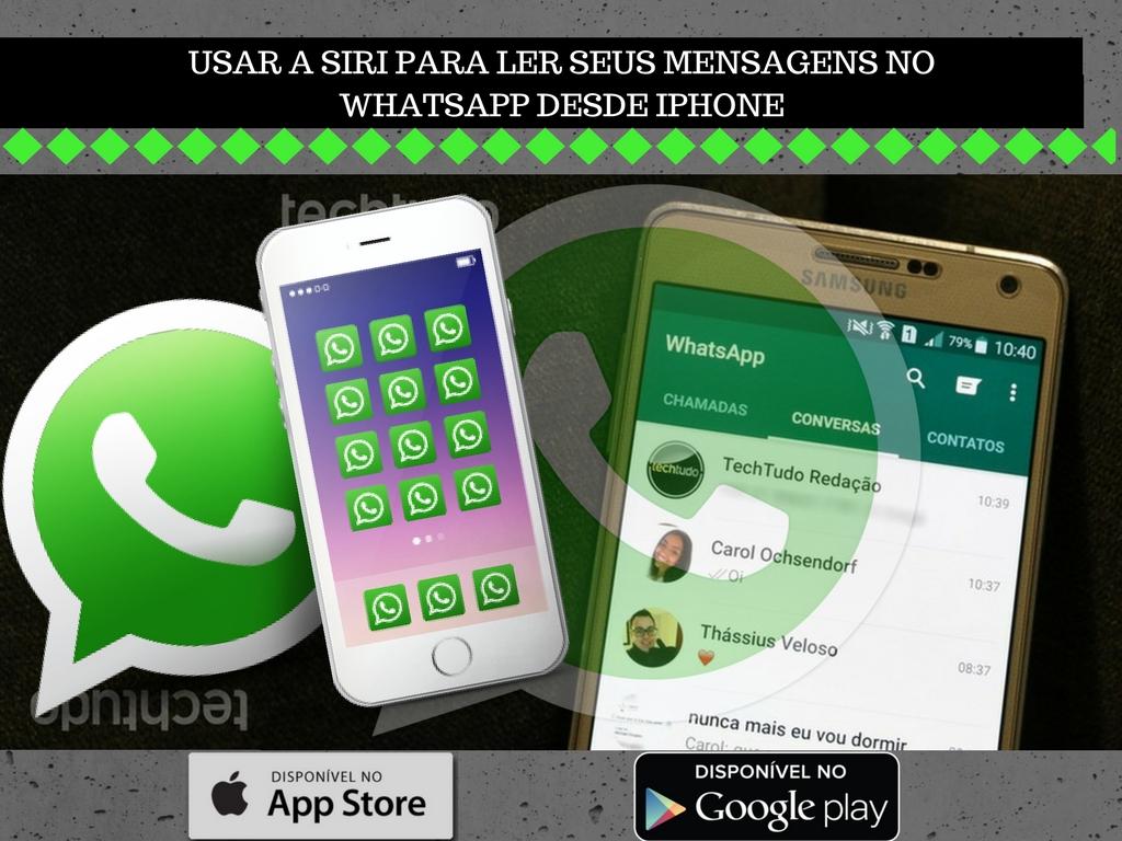 Siri para ler seus mensagens no Whatsapp desde Iphone e mais novas atualizações