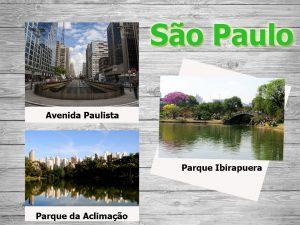 A cidade de São Paulo e seus encantos