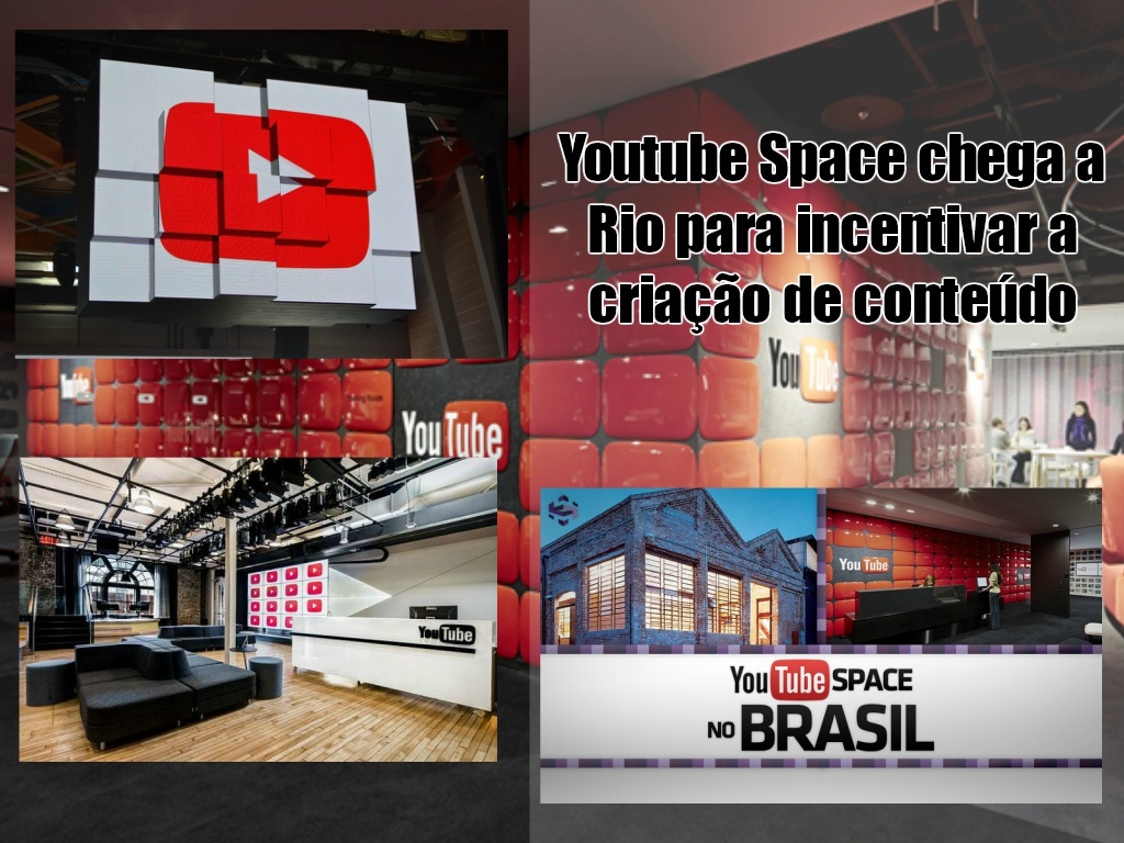 Youtube Space chega a Rio para incentivar a criação de conteúdo