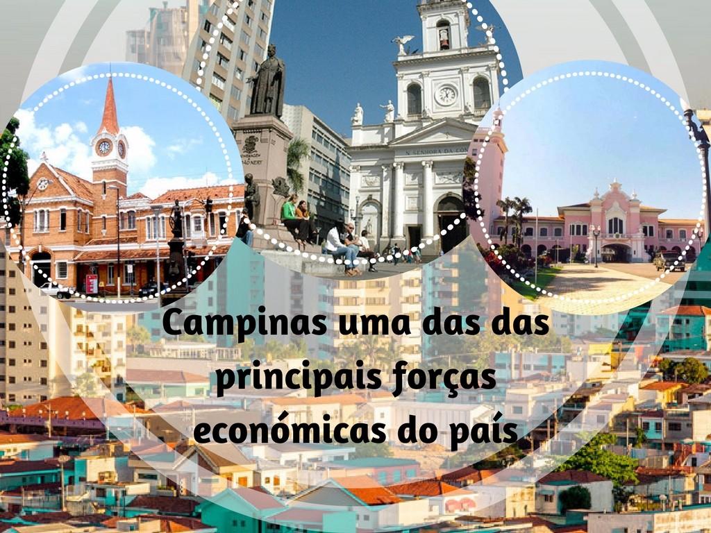Campinas uma das principais forcas economicas do país