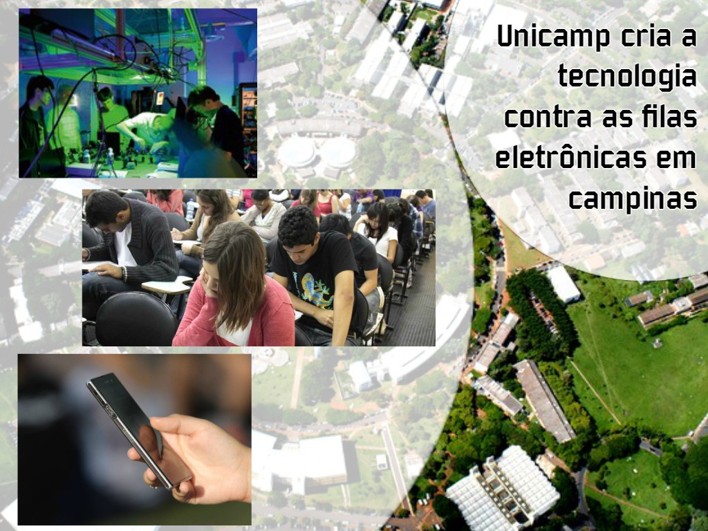 Unicamp cria a tecnologia contra as filas eletrônicas em campinas