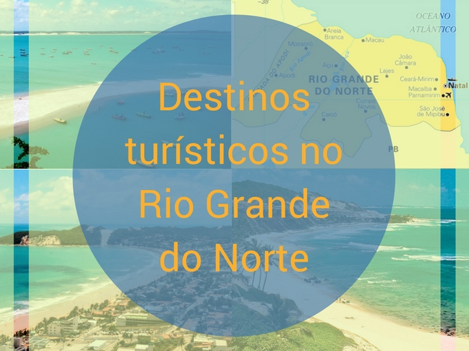 Destinos turísticos no Río Grande do Norte