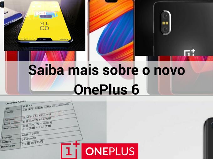 Conheça o OnePlus 6