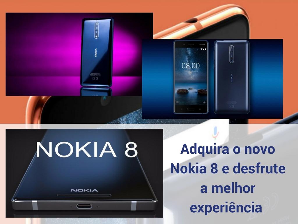 Adquira o novo Nokia 8 e desfrute a melhor experiencia