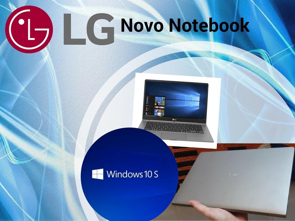 Novo Notebook de LG