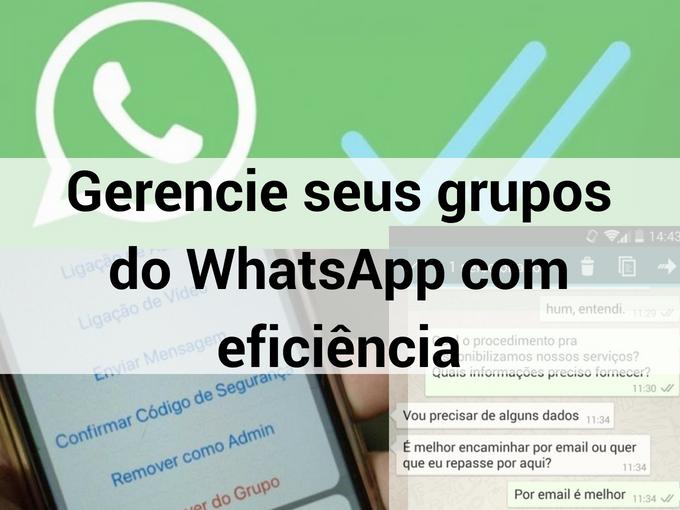 Gerencie seus grupos de Whatsapp com eficiência