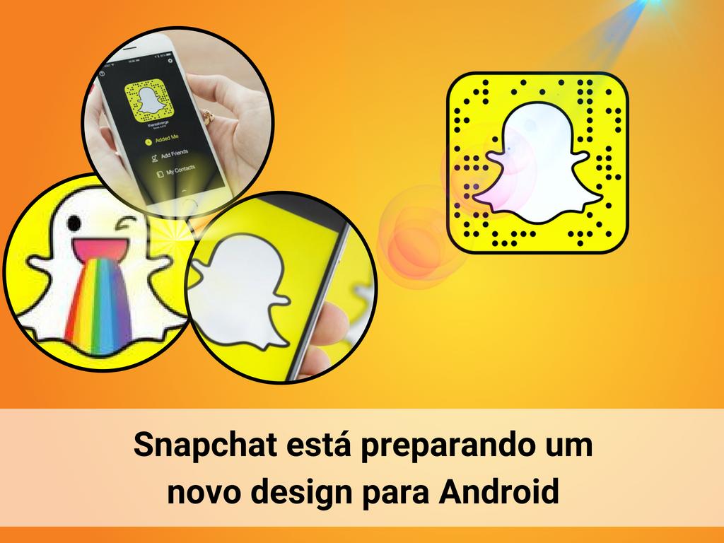 Novo desing de Snapchat