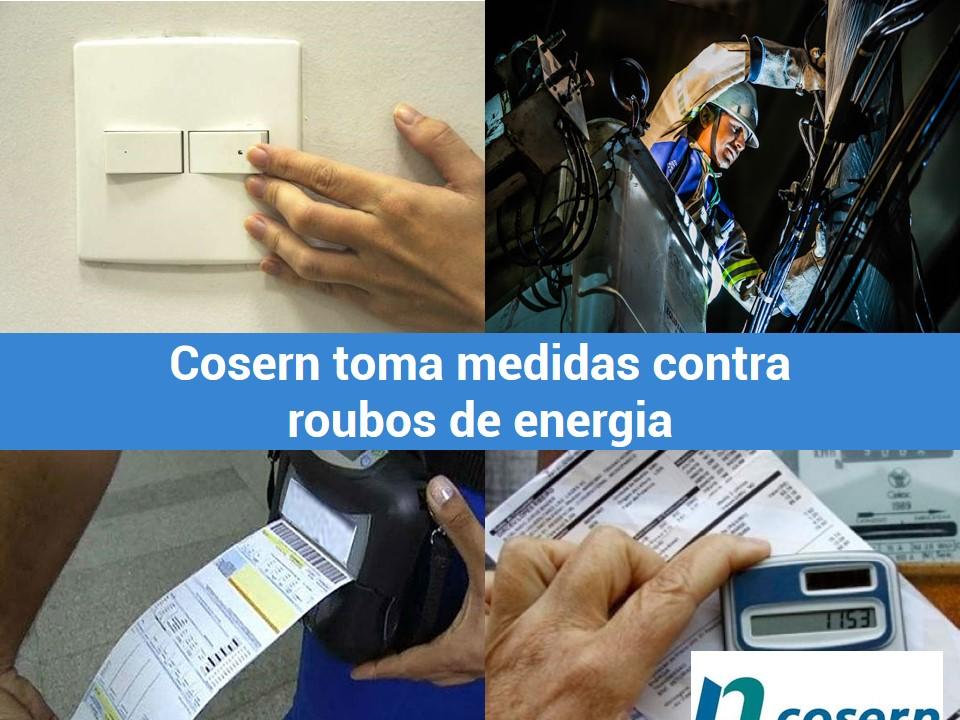 Medidas de Cosern para o combate de roubos de ernegia