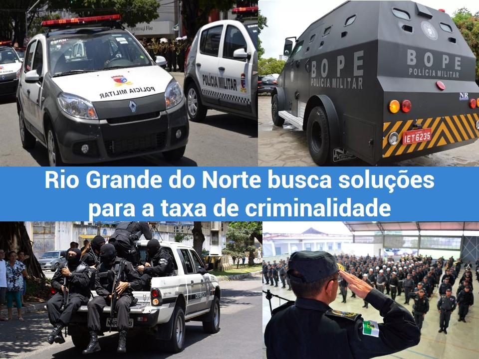 Novas estratégias contra a criminalidade en Rio Grande do Norte