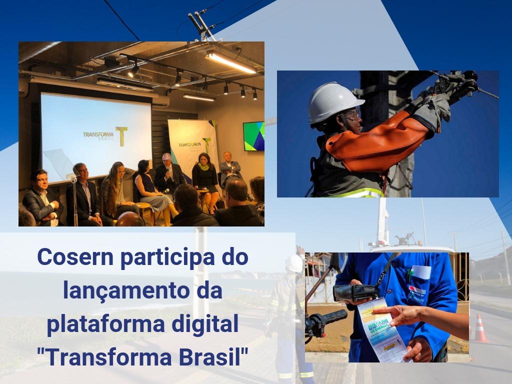 """Cosern participa do lançamento da plataforma digital """"Transforma Brasil"""""""