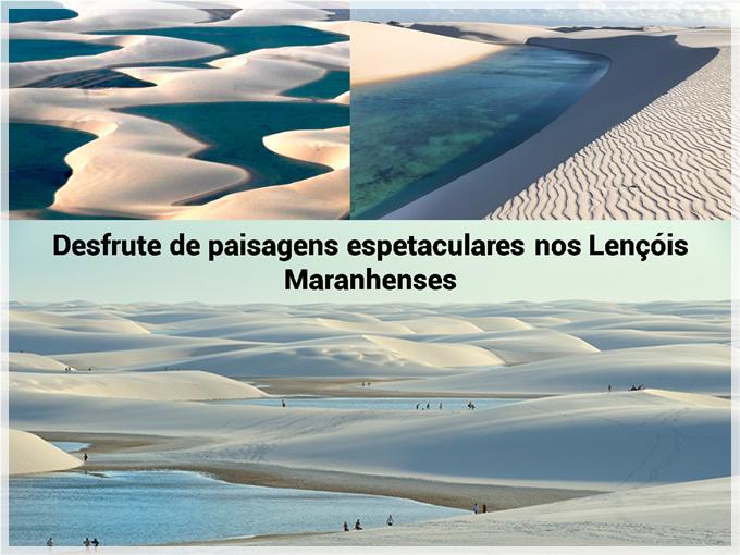 Desfrute de paisagens espetaculares nos Lençóis Maranhenses