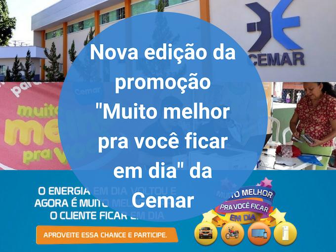Promoção da Cemar para ganhar prêmios