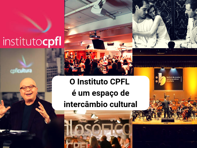 Instituto CPFL tem a melhor agenda cultural