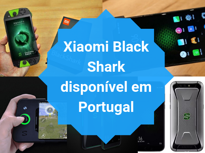 Xiaomi Black Shark em Portugal