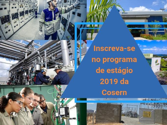 O programa de estágio 2019 da Cosern abriu inscrições!