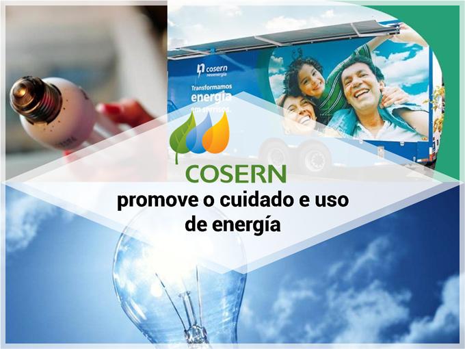 Cosern promove o cuidado e uso de energía
