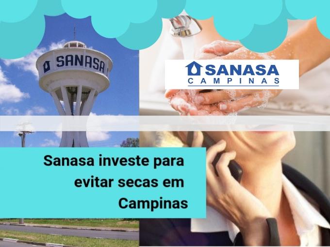 Sanasa investe para evitar secas em Campinas