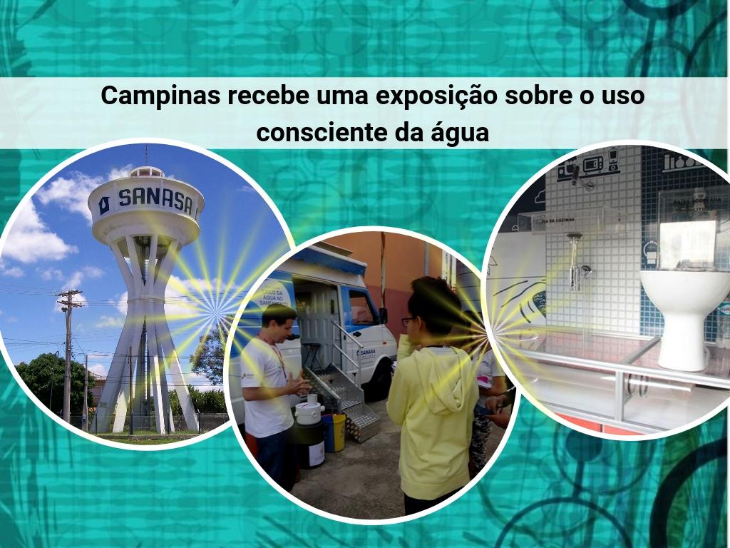 Campinas recebe uma exposição sobre o uso consciente da água