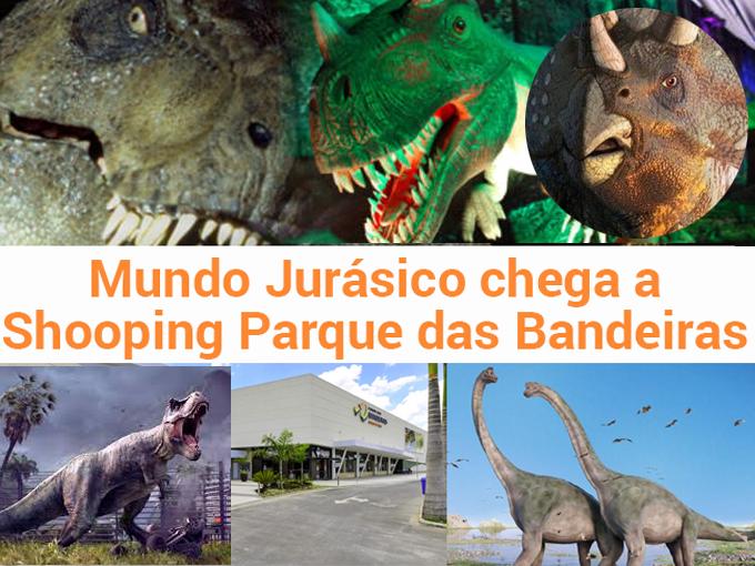 Parque Jurássico chega ao Shopping Das Bandeiras