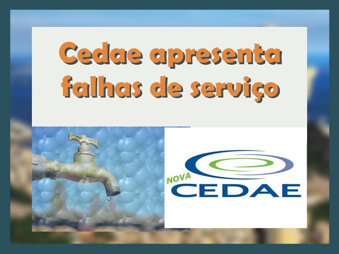 Cedae apresenta falhas de serviço
