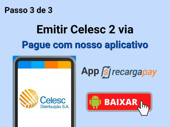 Pague com nosso aplicativo