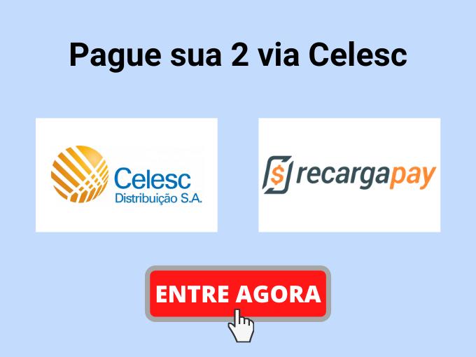 Pague Celesc 2 via com RecargaPay