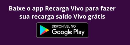 Baixe Recarga Vivo App