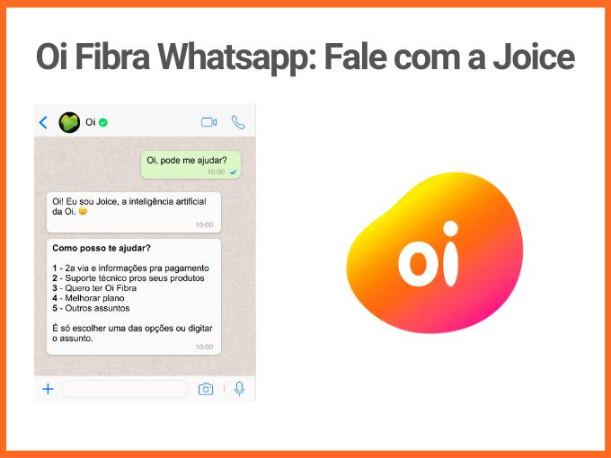 whatsapp oi fibra, inteligencia joice